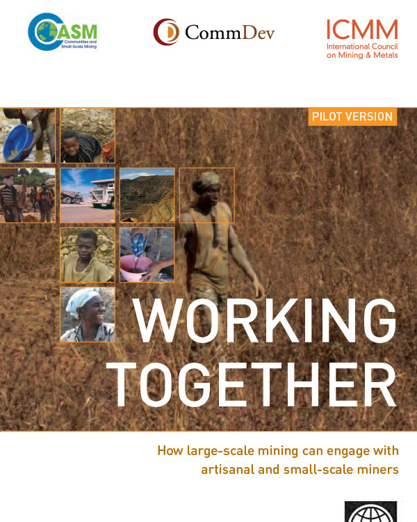 Working together: How large-scale mining can engage with artisanal and small-scale miners