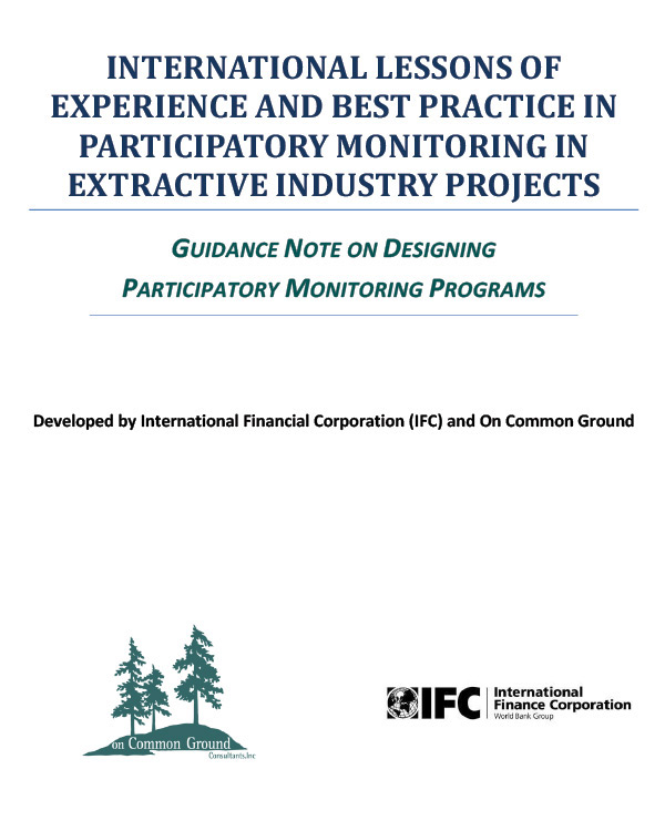 International Lessons of Experience and Best Practice in Participatory Monitoring in Extractive Industry Projects: Guidance Note on Designing Participatory Monitoring Programs