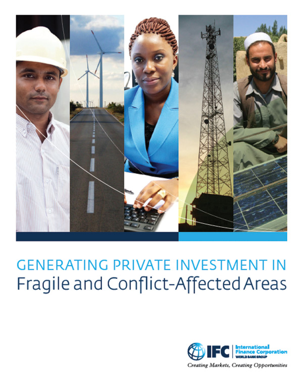 Generating Private Investment in Fragile and Conflicted-Affected Areas