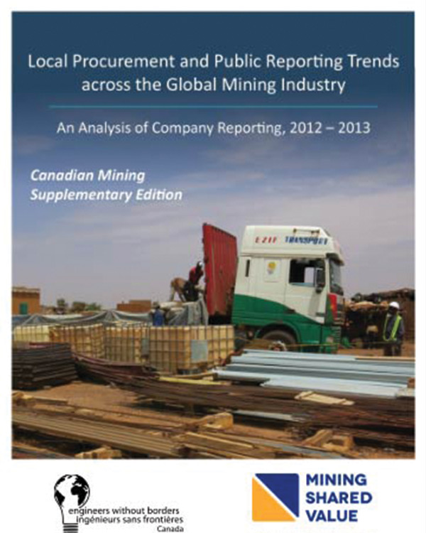 Local Procurement and Public Reporting across the Global Mining Industry An analysis of Company Reporting, 2012-2014