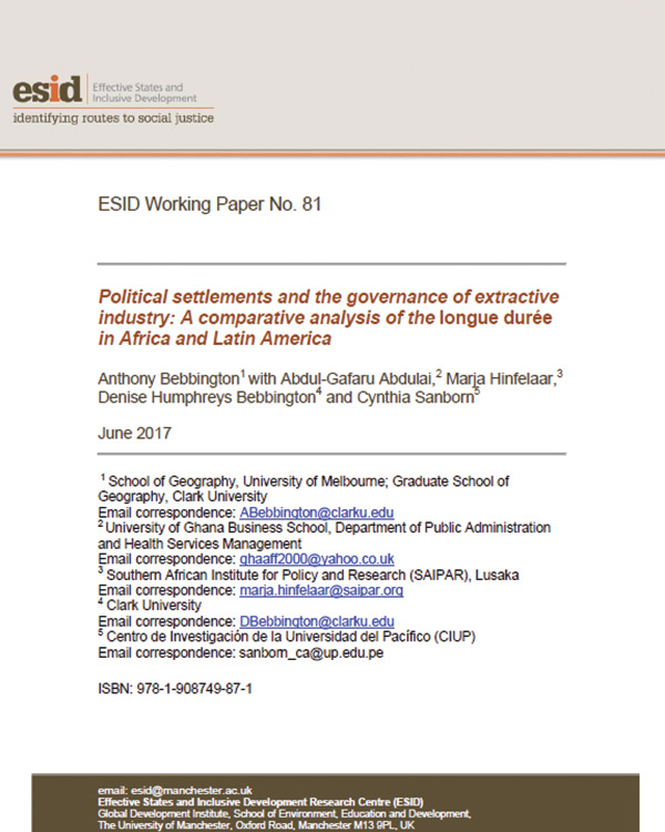 Political Settlements and the Governance of Extractive Industry: A Comparative Analysis of the longue durée in Africa and Latin America