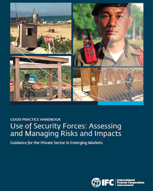 Use of Security Forces: Assessing and Managing Risks and Impacts