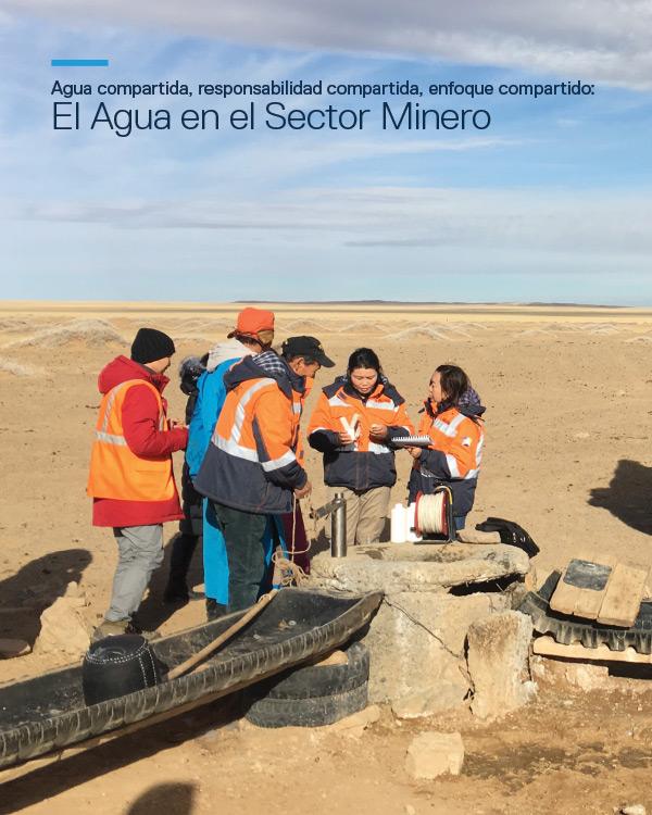 [Spanish Version] Agua compartida, responsabilidad compartida, enfoque compartido: El Agua en el Sector Minero