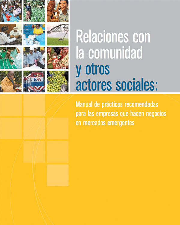 Stakeholder Engagement: A Good Practice Handbook for Companies Doing Business in Emerging Markets [Spanish Version]