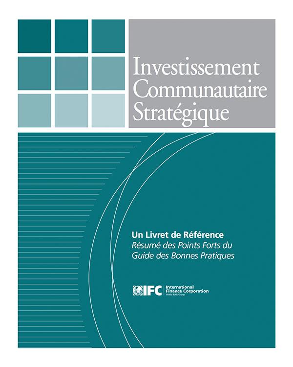 Investissement Communautaire Stratégique: Un Livret de Référence Résumé des Points Forts du Guide des Bonnes Pratiques [French Version – Quick Guide]