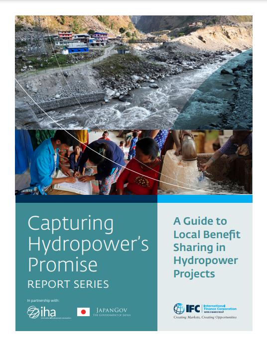 Capturing Hydropower's Promise: A Guide to Local Benefit Sharing in Hydropower Projects